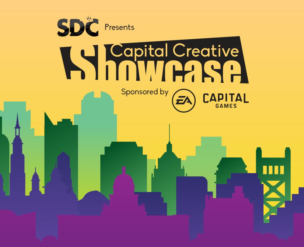 SDC presents Capital Creative Showcase sponsored by EA Capital Games